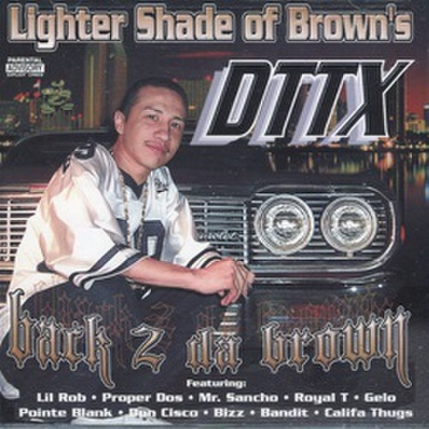 DTTX / Back 2 Da Brown