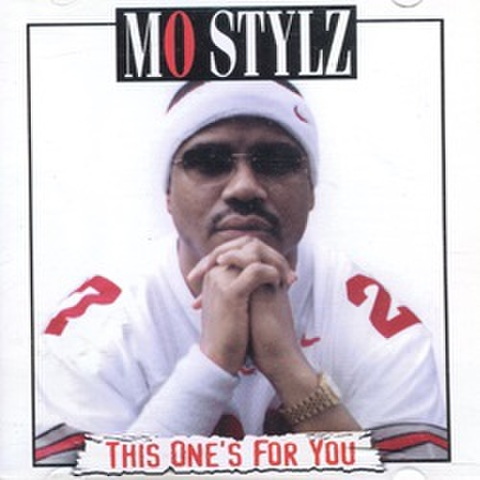 Mo Stylz / This One's For You