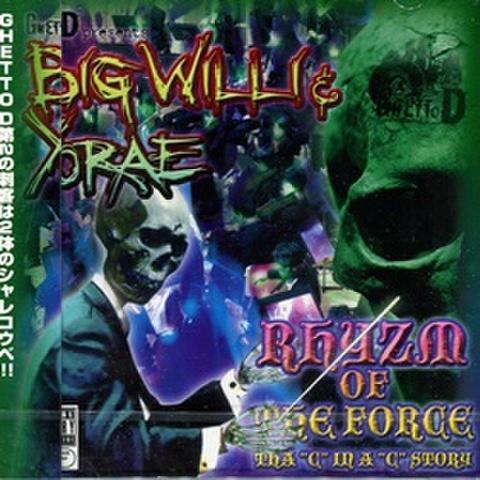 Big Willi & Yorae / Rhyzm Of The Force