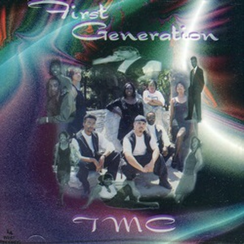 TMC / First Generation