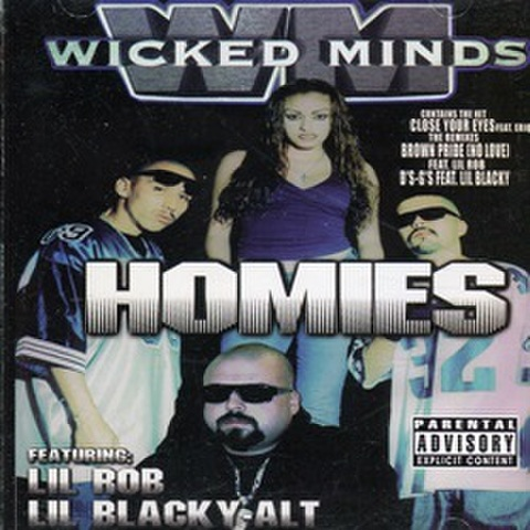 Wicked Minds / Homies