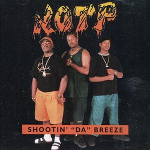 """NOTP / Shootin' """"Da"""" Breeze"""
