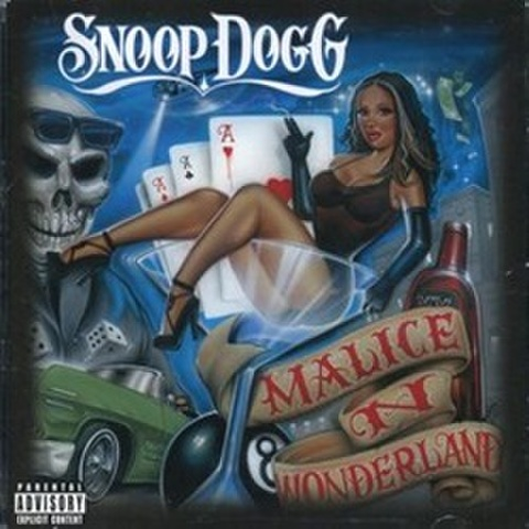 Snoop Dogg / Malice N Wonderland