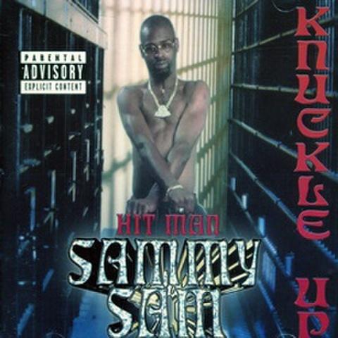 Hit Man Sammy Sam / Knuckle Up