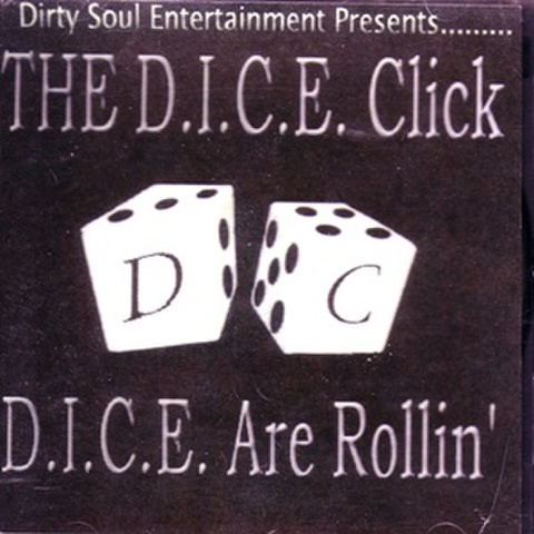 The D.I.C.E. Click / D.I.C.E. Are Rollin'
