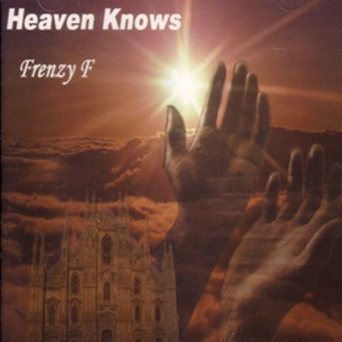 Frenzy F / Heaven Knows