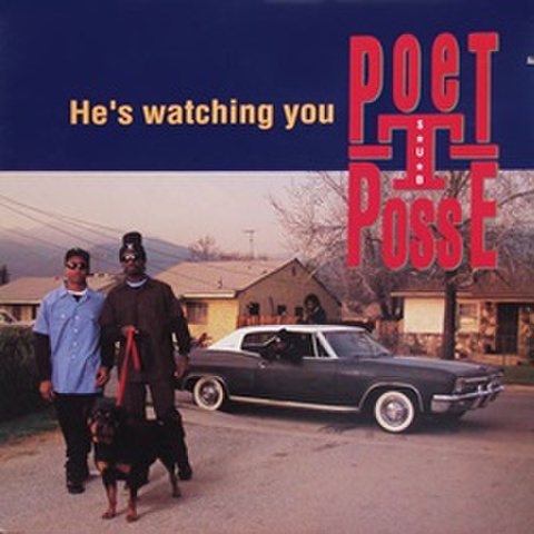Poet-T Posse / He's Watching You