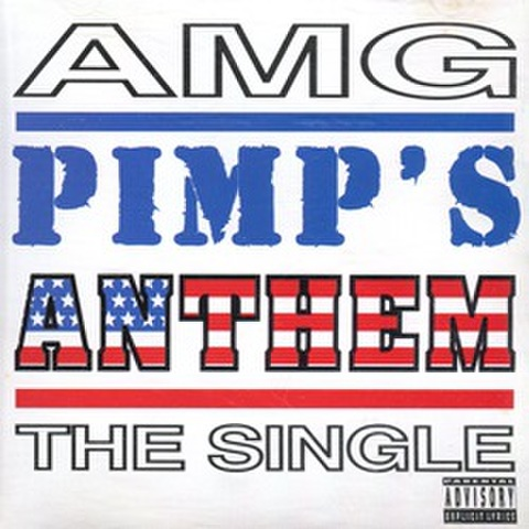 AMG / Pimp's Anthem The Single