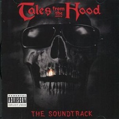 Tales From The Hood The Soundtrack