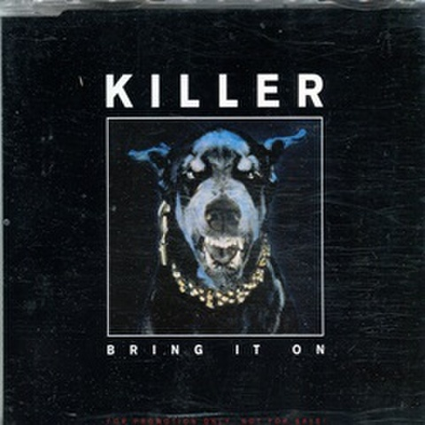 Killer / Bring It On