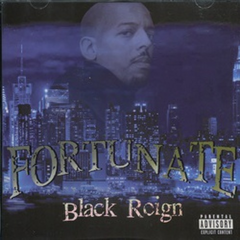 Fortunate / Black Reign