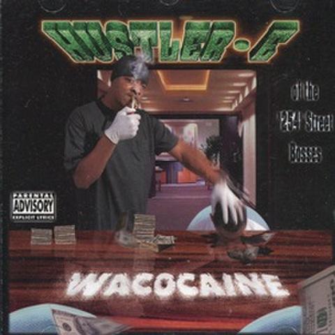 Hustler E / Wacocaine