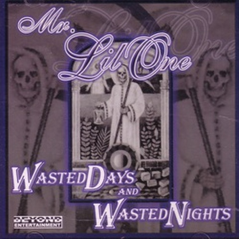 Mr. Lil One / Wasted Days And Wasted Nights