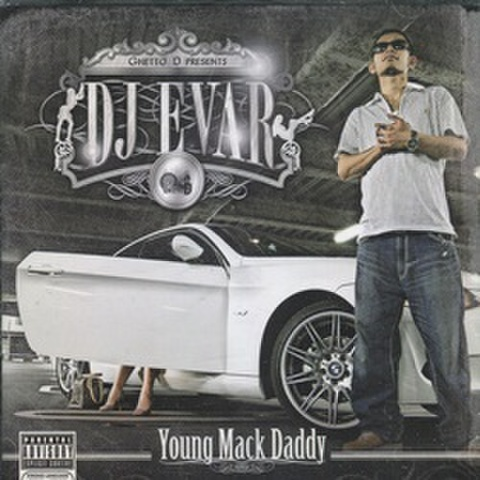 DJ Evar / Young Mack Daddy