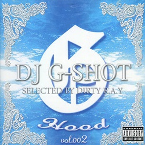 DJ G-Shot / G Hood Vol.002