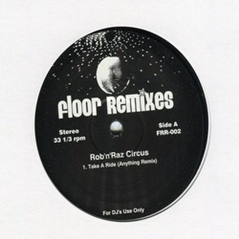 Rob'n'Raz Circus / Floor Remixes