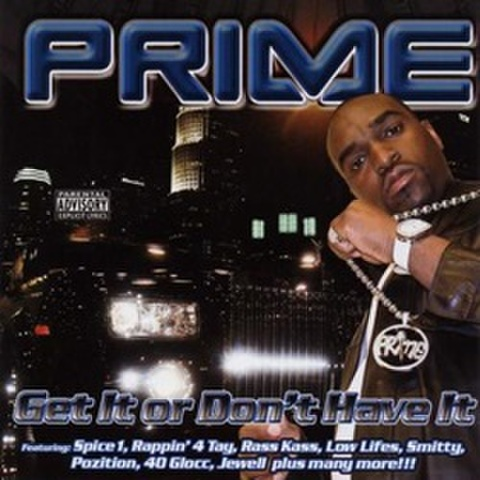 Prime / Get Or Don't Have It