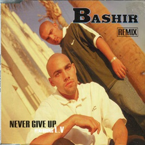Bashir / Never Give Up Remix