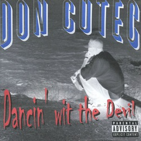 Don Cutec / Dancin' Wit The Devil