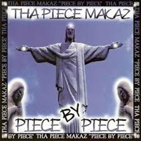 Tha Piece Makaz / Piece By Piece