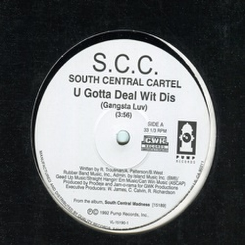 S.C.C. / U Gotta Deal Wit Dis (Gangsta Luv)