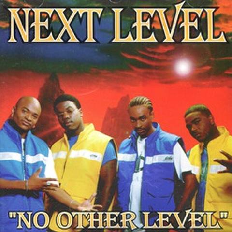 Next Level / No Other Level