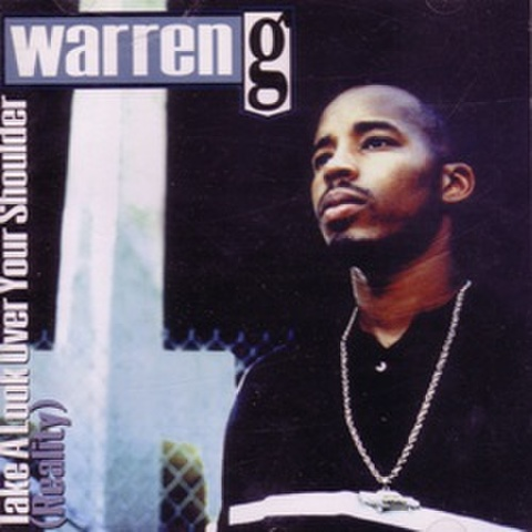 Warren G / Take A Look Over Your Shoulder (Reality)