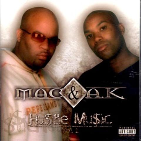Mac & A.K. / Hustle Music Vol.1