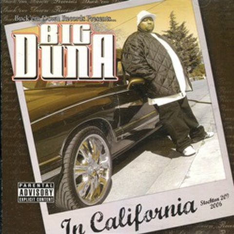 Big Duna / In California