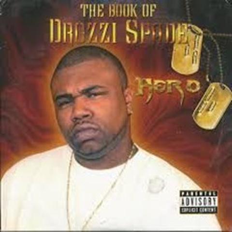 Drozzi Spade / The Book Of Drozzi Spade - Hero