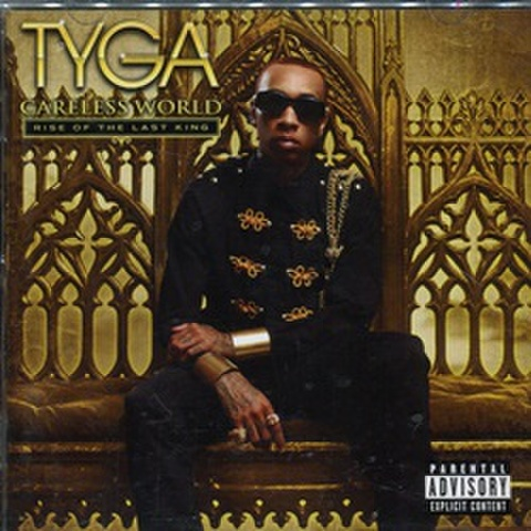 Tyga / Careless World Rise Of The Last King