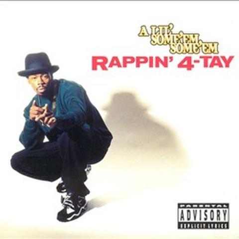 Rappin' 4 Tay / A Lil Some'em Some'em