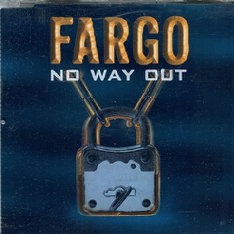 Fargo / No Way Out