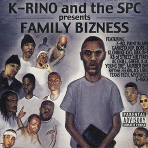 K-Rino And The SPC / Family Bizness
