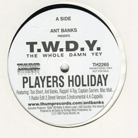 T.W.D.Y. / Players Holiday