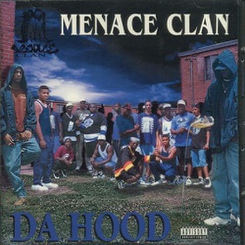Menace Clan / Da Hood