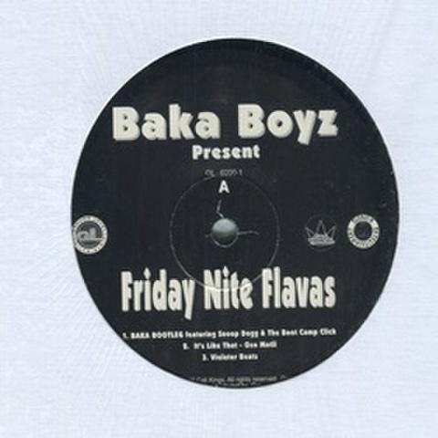 Baka Boyz / Friday Nite Flavas
