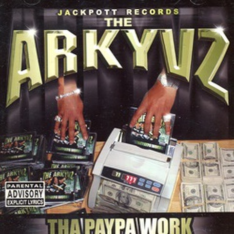 The Arkyvz / Tha Paypa Work