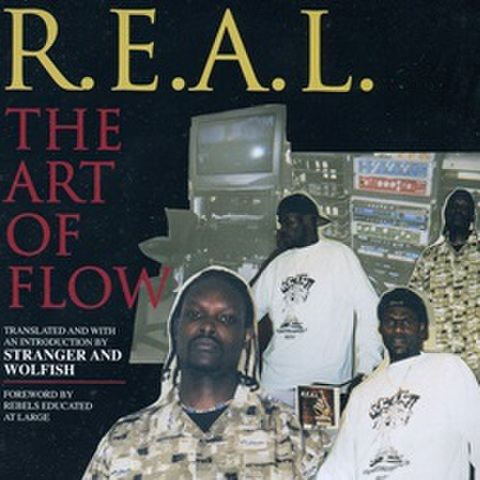 R.E.A.L. / The Art Of Flow