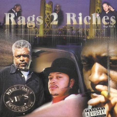 West Coast VIP's Entourage / Rags 2 Riches Rags Part 1
