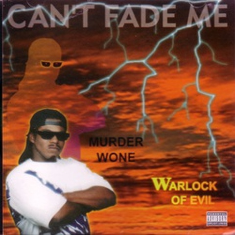 Murder Wone / Can't Fade Me