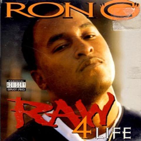Ron C / Raw 4 Life