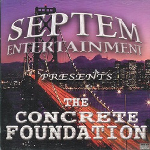 Septem Ent / The Concrete Foundation