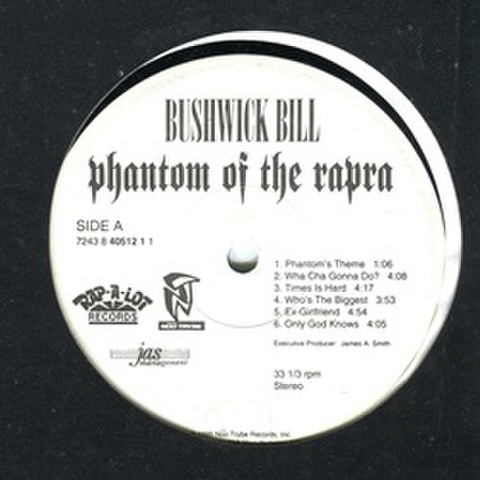 Bushwick Bill / Phantom Of The Rapra