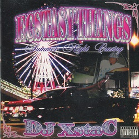 DJ XstaC / Ecstasy Thangs Summer Night Crusing
