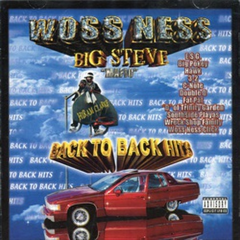 Woss Ness Big Steve / Back To Back Hits