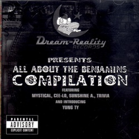 Dream Reality Records / All About The Benjamins Compilation