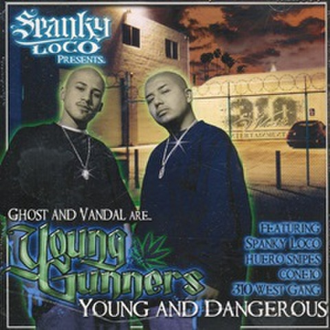 Young Gunners / Young And Dangerous