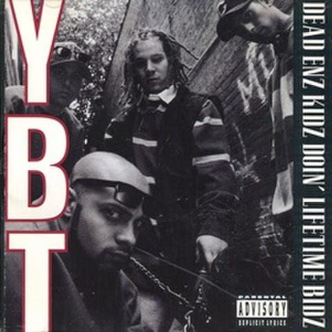 YBT / Dead Enz Kidz Doin' Lifetime Bidz