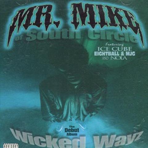 Mr. Mike / Wicked Wayz